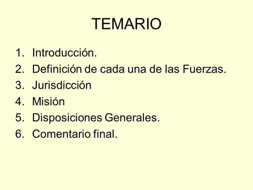 TEMARIO Introducción. Definición de cada una de las Fuerzas.