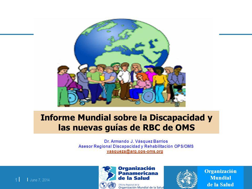 Informe Mundial sobre la Discapacidad y las nuevas guías de RBC de OMS