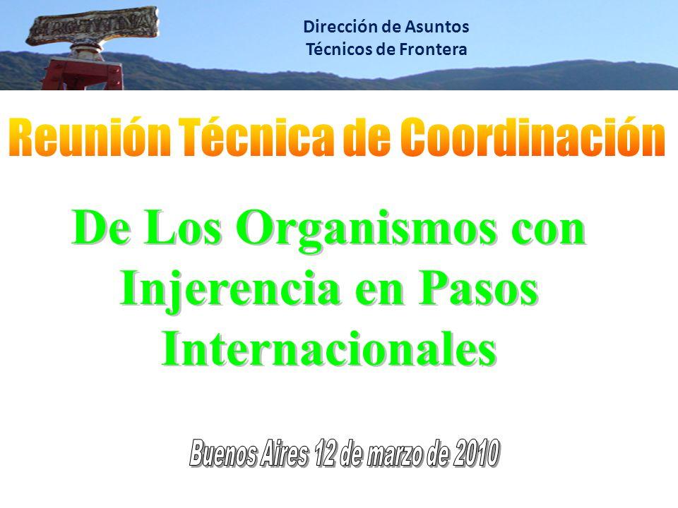 De Los Organismos con Injerencia en Pasos Internacionales
