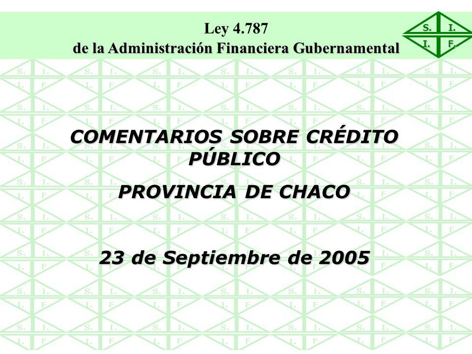 COMENTARIOS SOBRE CRÉDITO PÚBLICO PROVINCIA DE CHACO