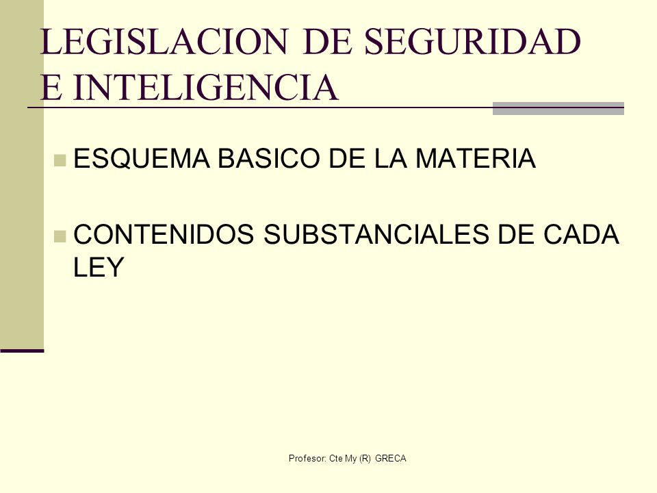 LEGISLACION DE SEGURIDAD E INTELIGENCIA