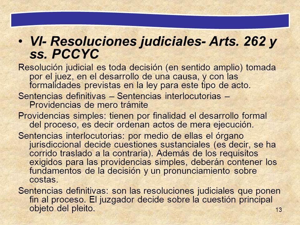 VI- Resoluciones judiciales- Arts. 262 y ss. PCCYC