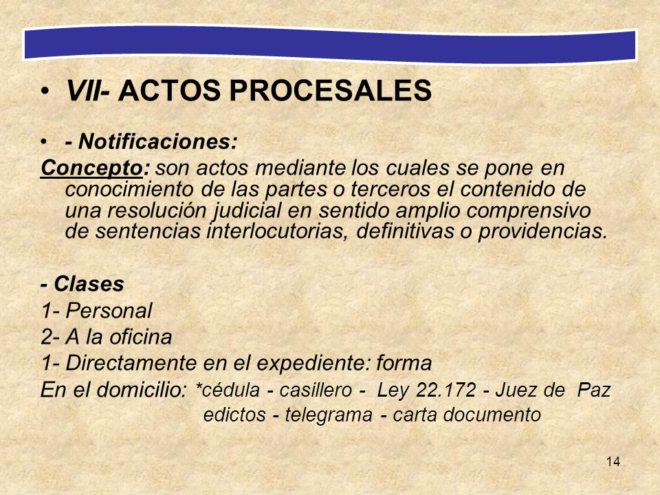 VII- ACTOS PROCESALES - Notificaciones: