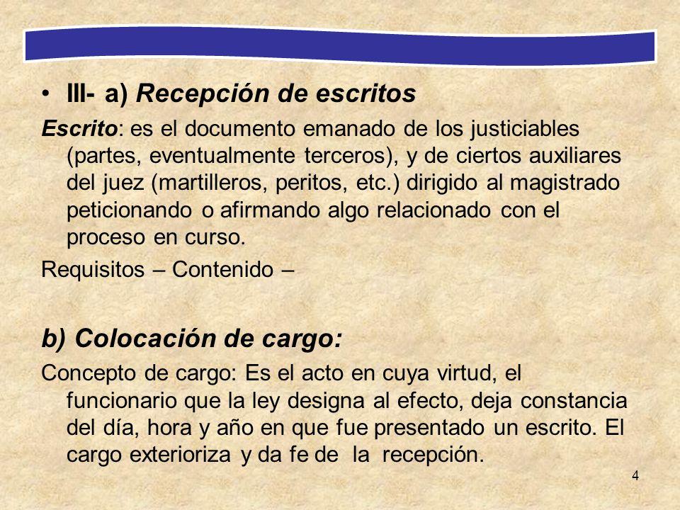 III- a) Recepción de escritos