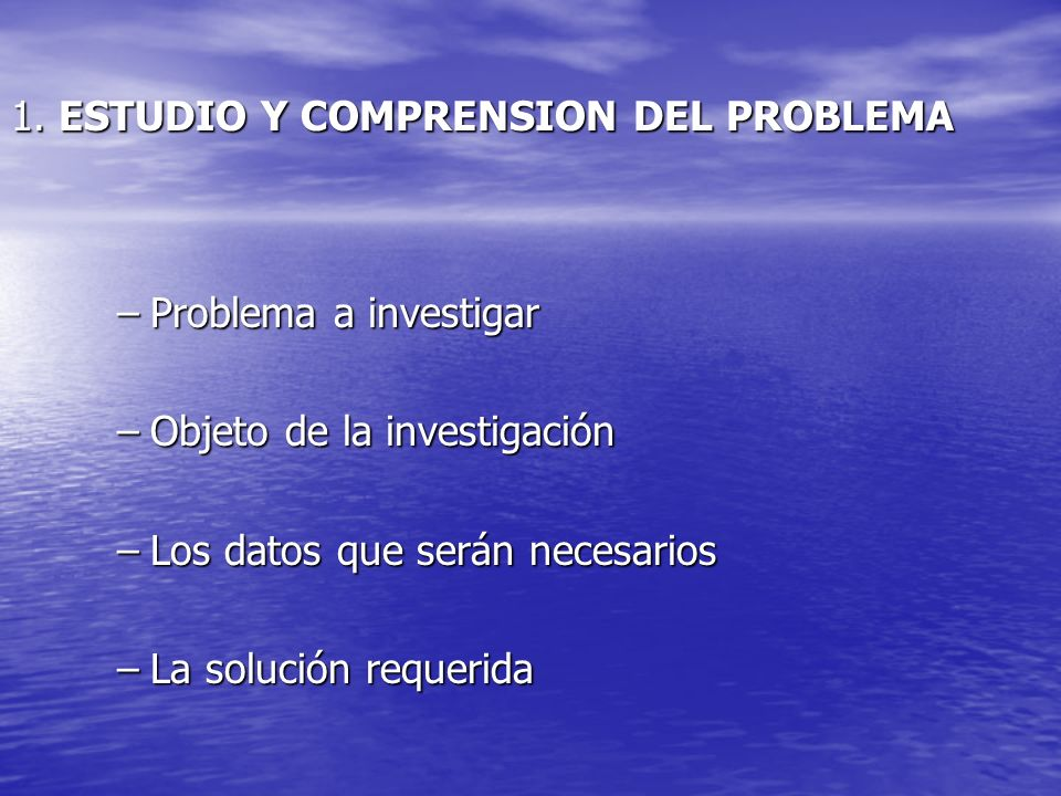 1. ESTUDIO Y COMPRENSION DEL PROBLEMA