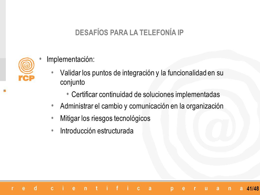 DESAFÍOS PARA LA TELEFONÍA IP