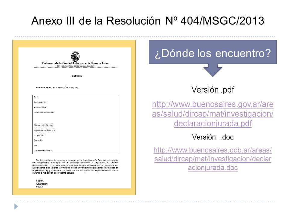 Anexo III de la Resolución Nº 404/MSGC/2013