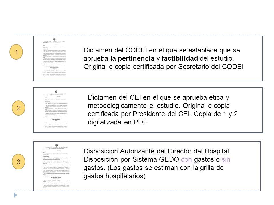 Dictamen del CODEI en el que se establece que se aprueba la pertinencia y factibilidad del estudio. Original o copia certificada por Secretario del CODEI
