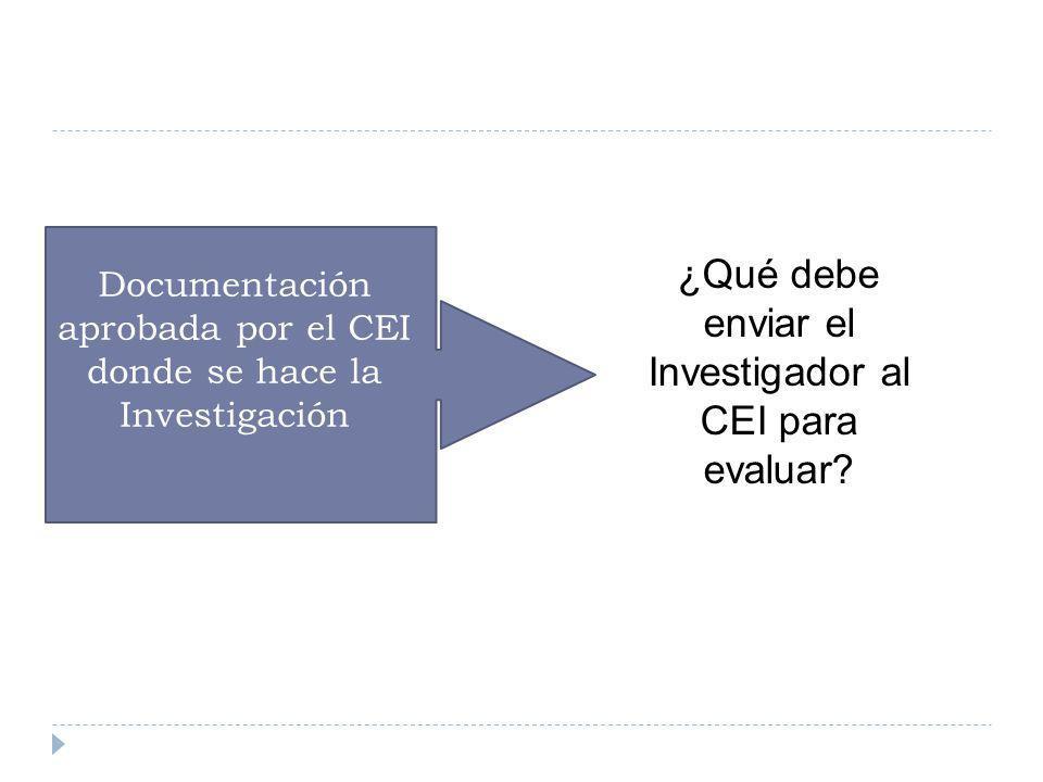 Documentación aprobada por el CEI donde se hace la Investigación