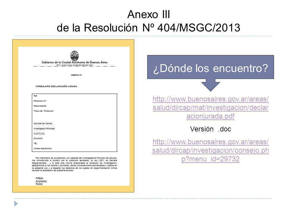 de la Resolución Nº 404/MSGC/2013