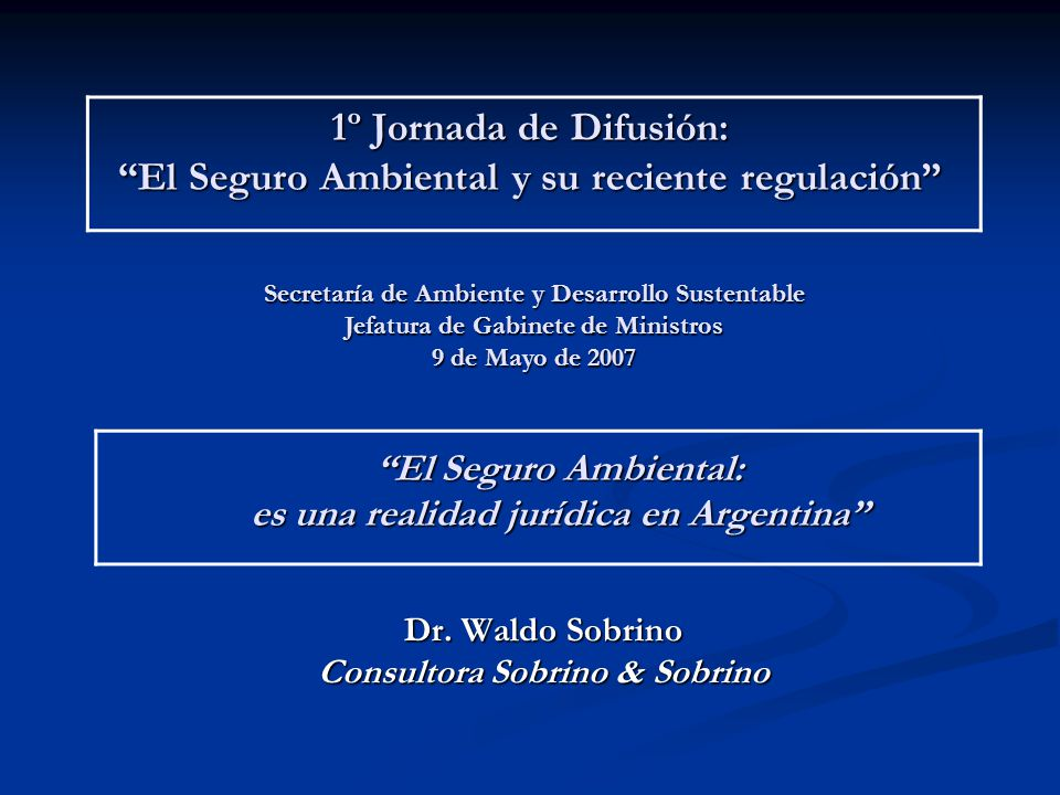 1º Jornada de Difusión: El Seguro Ambiental y su reciente regulación
