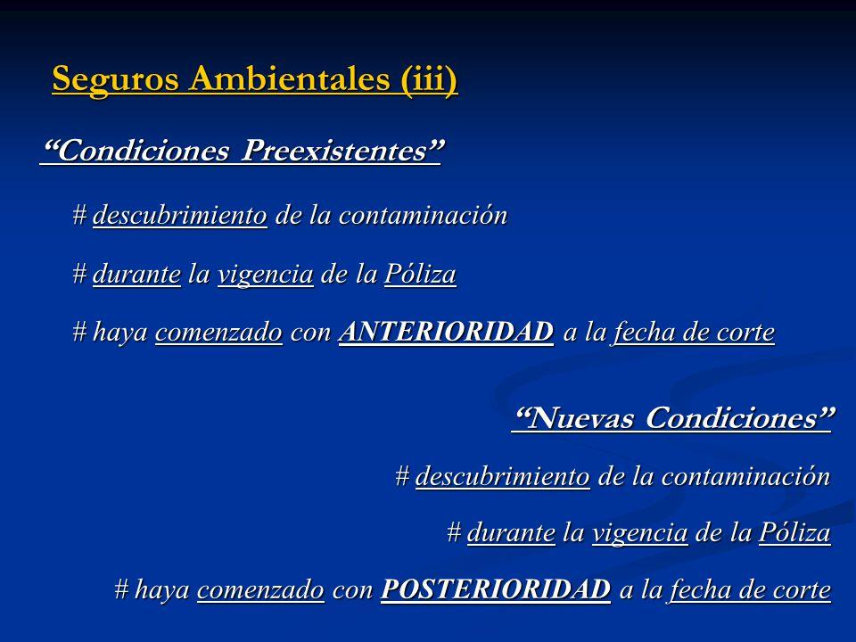 Seguros Ambientales (iii)