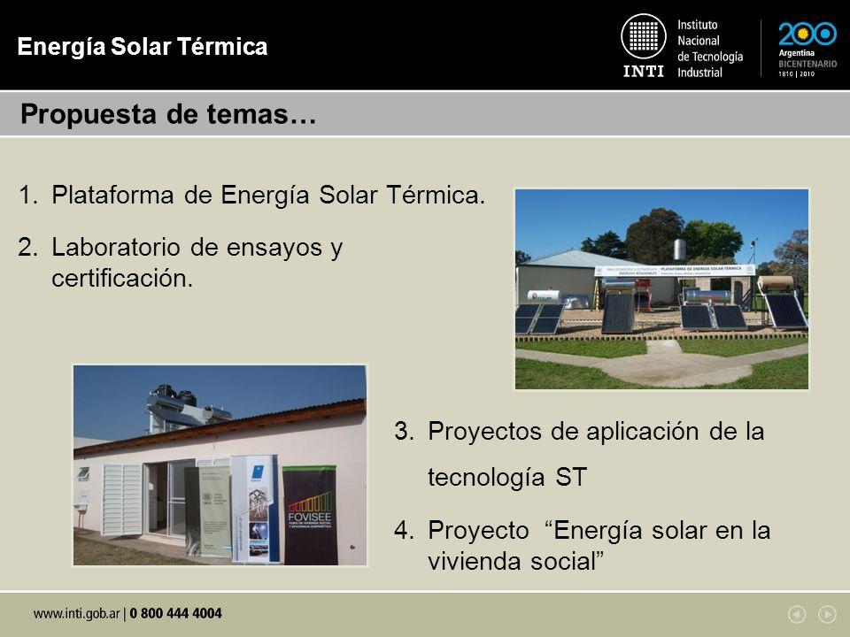 Propuesta de temas… Plataforma de Energía Solar Térmica.
