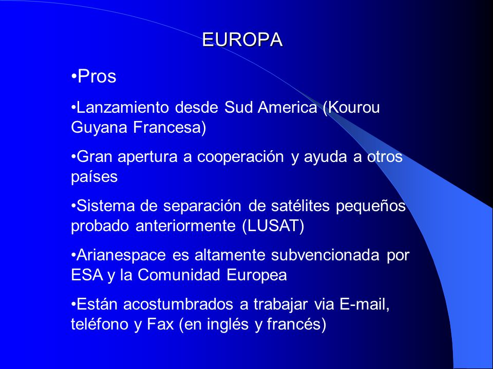 EUROPA Pros Lanzamiento desde Sud America (Kourou Guyana Francesa)