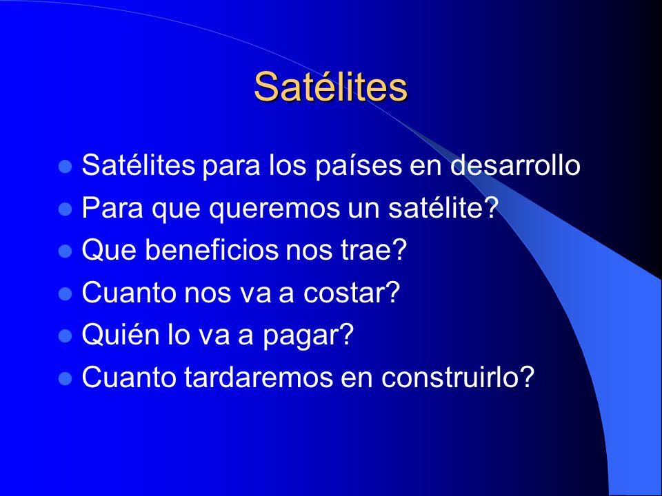 Satélites Satélites para los países en desarrollo