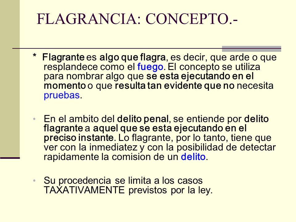 FLAGRANCIA: CONCEPTO.-