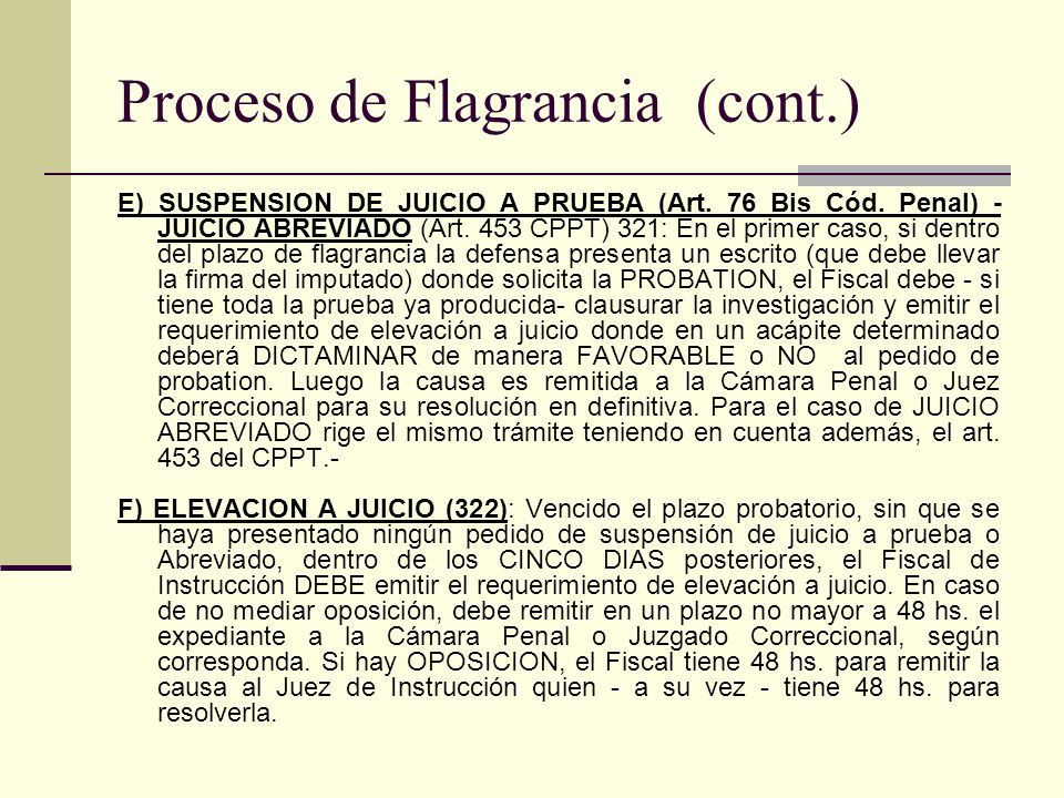 Proceso de Flagrancia (cont.)