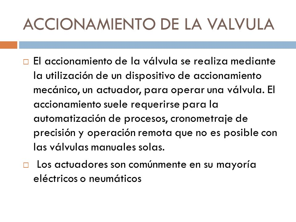 ACCIONAMIENTO DE LA VALVULA
