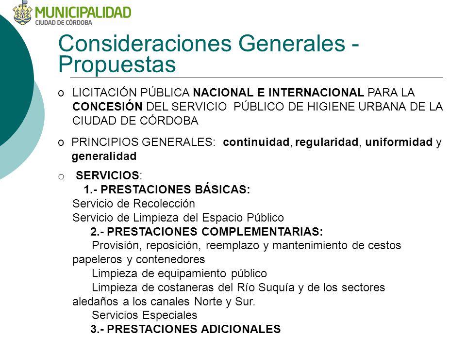 Consideraciones Generales -Propuestas