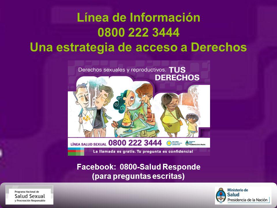 Línea de Información 0800 222 3444 Una estrategia de acceso a Derechos
