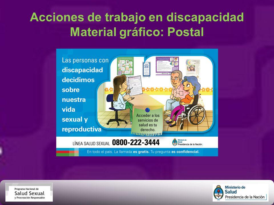 Acciones de trabajo en discapacidad Material gráfico: Postal