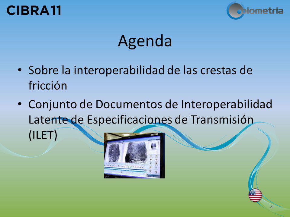 Agenda Sobre la interoperabilidad de las crestas de fricción