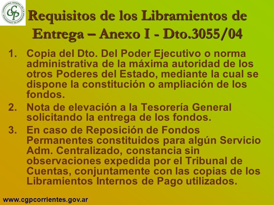 Requisitos de los Libramientos de Entrega – Anexo I - Dto.3055/04
