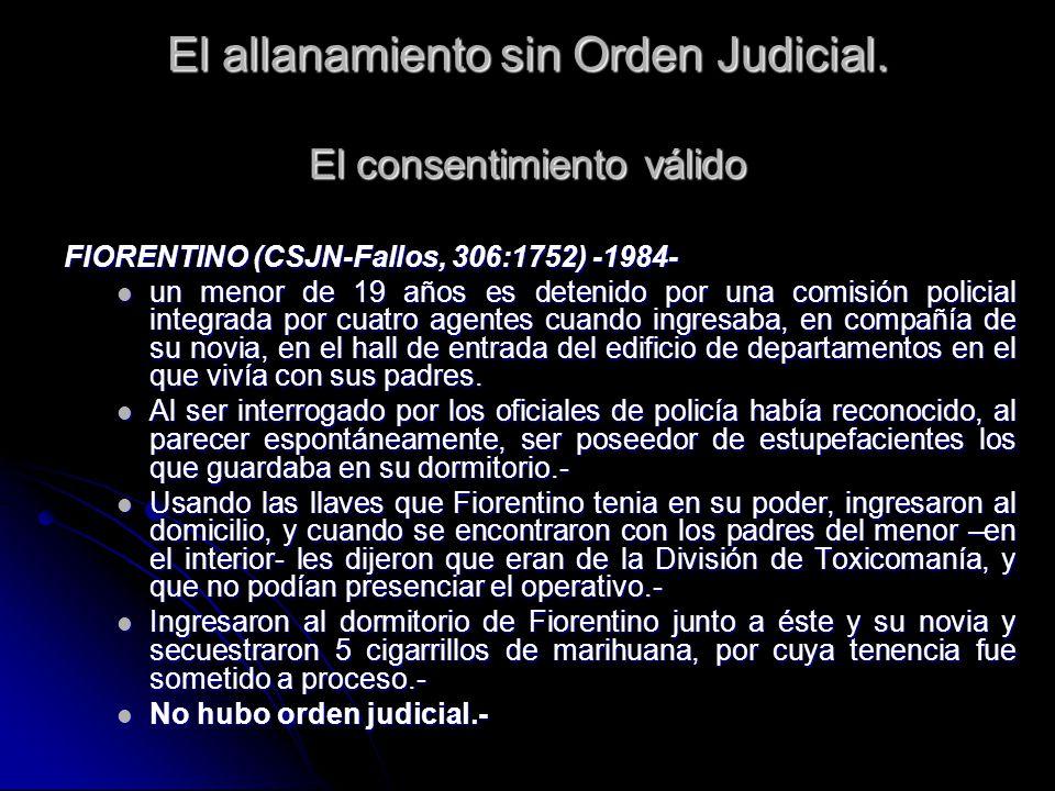 El allanamiento sin Orden Judicial. El consentimiento válido