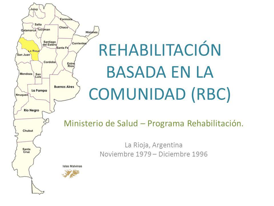 REHABILITACIÓN BASADA EN LA COMUNIDAD (RBC)