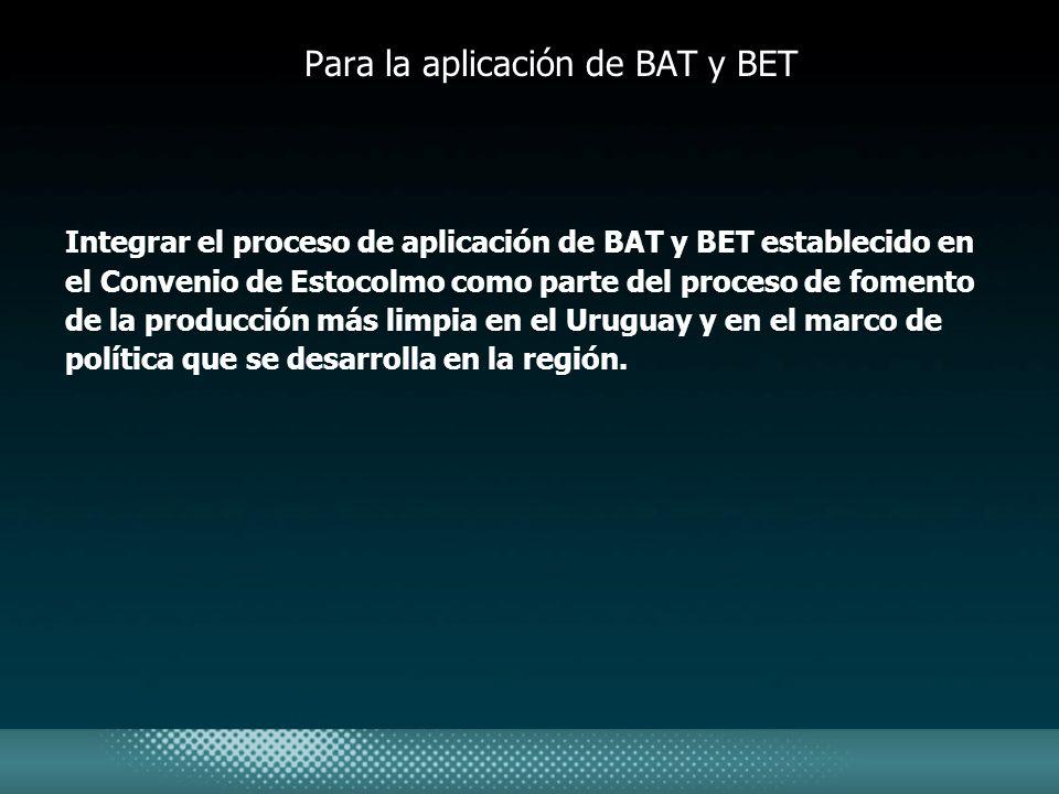 Para la aplicación de BAT y BET