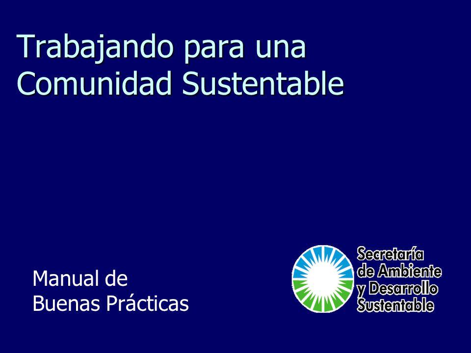 Trabajando para una Comunidad Sustentable