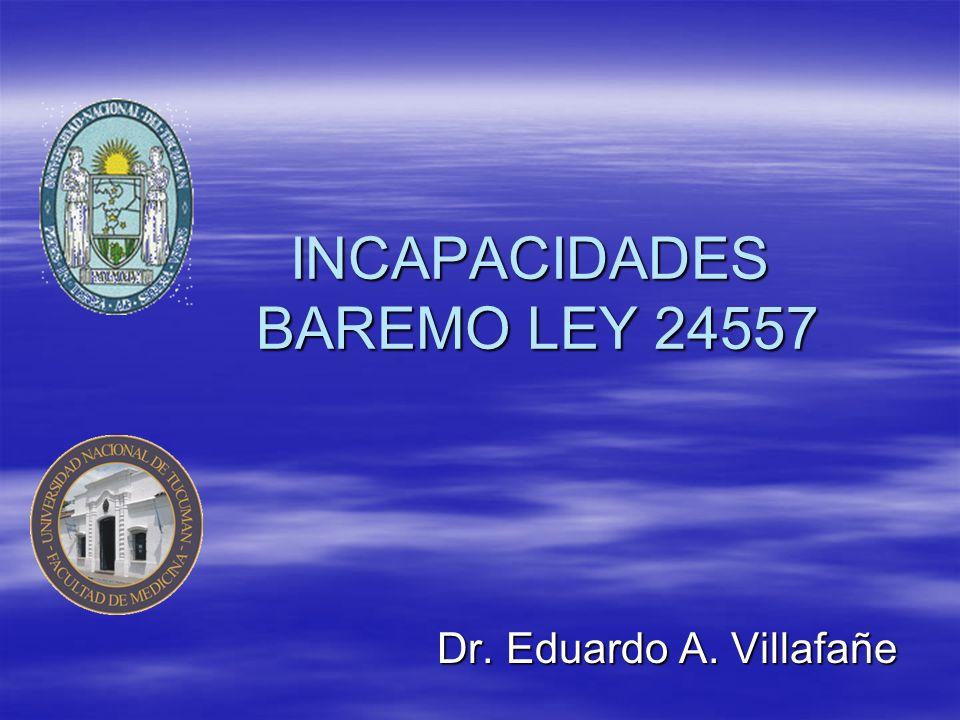 INCAPACIDADES BAREMO LEY 24557