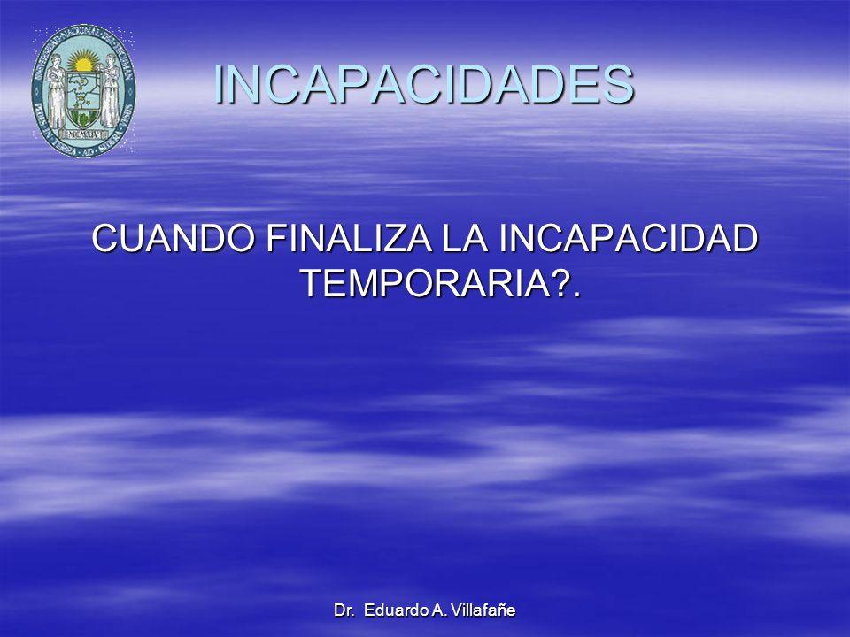 CUANDO FINALIZA LA INCAPACIDAD TEMPORARIA .