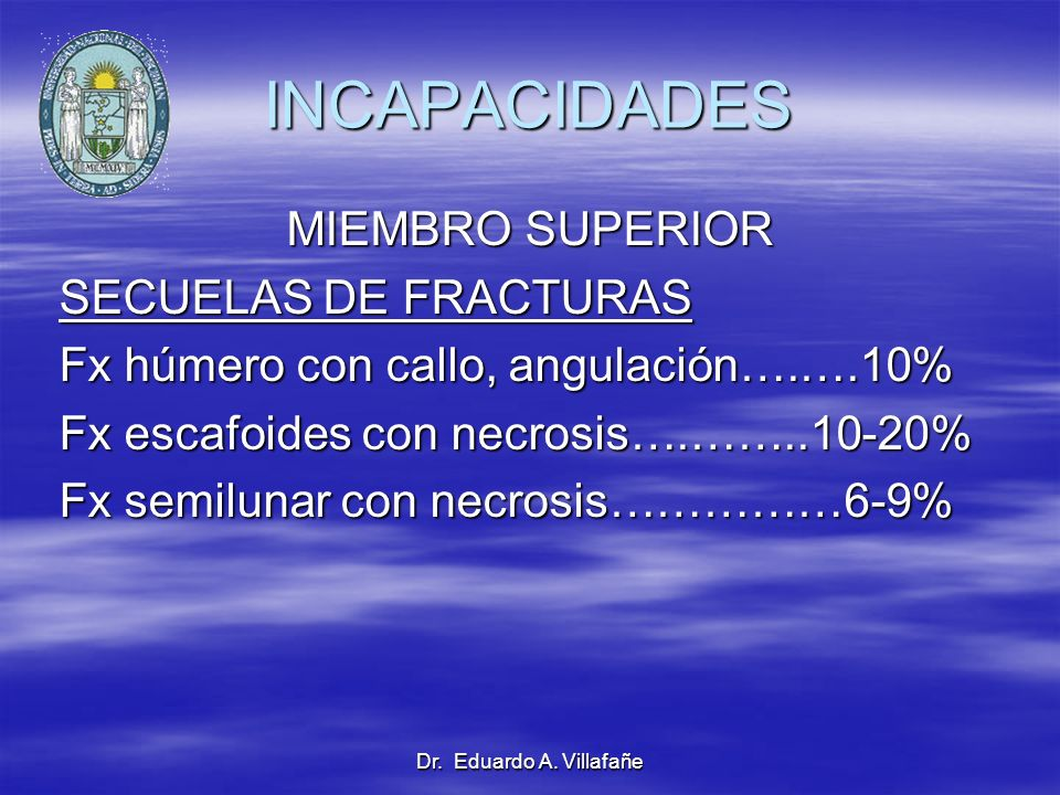 INCAPACIDADES MIEMBRO SUPERIOR SECUELAS DE FRACTURAS