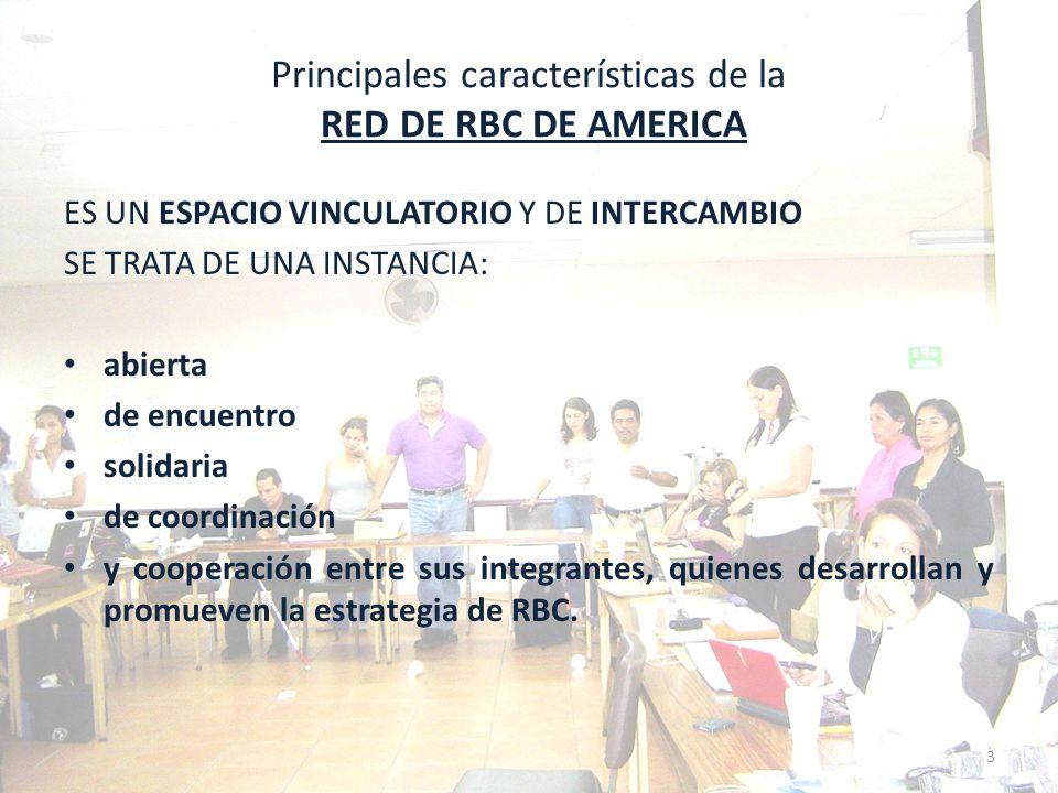 Principales características de la RED DE RBC DE AMERICA