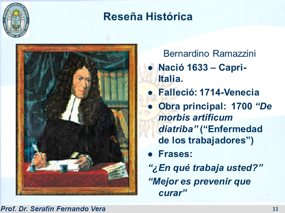 Reseña Histórica Bernardino Ramazzini Nació 1633 – Capri- Italia.
