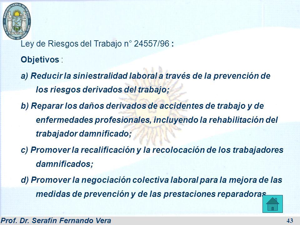 Ley de Riesgos del Trabajo n° 24557/96 : Objetivos :
