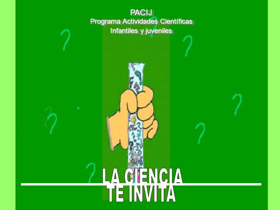 PACIJ Programa Actividades Científicas Infantiles y juveniles