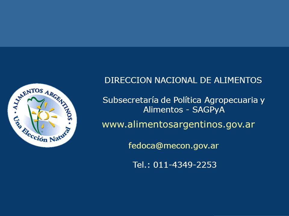 www.alimentosargentinos.gov.ar DIRECCION NACIONAL DE ALIMENTOS