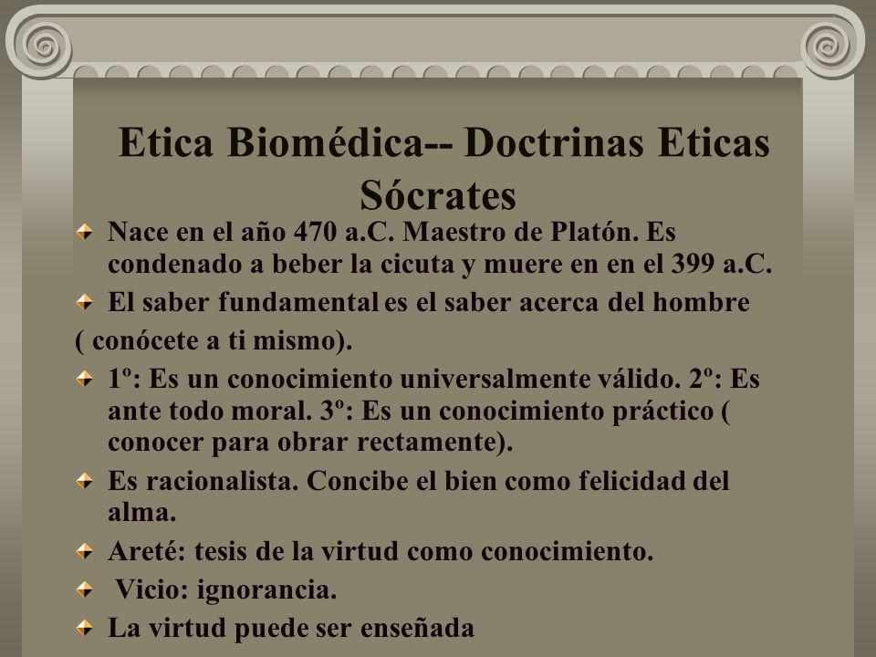Etica Biomédica-- Doctrinas Eticas Sócrates
