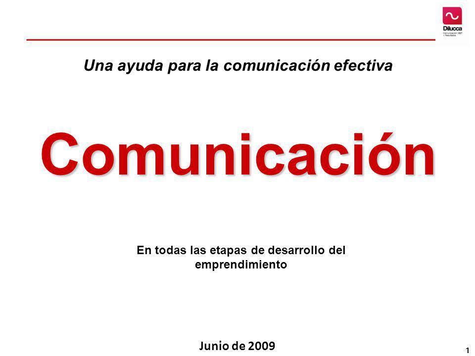 Comunicación Una ayuda para la comunicación efectiva Junio de 2009