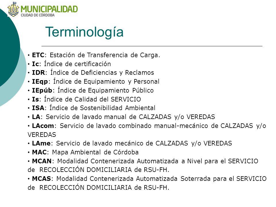 Terminología ETC: Estación de Transferencia de Carga.
