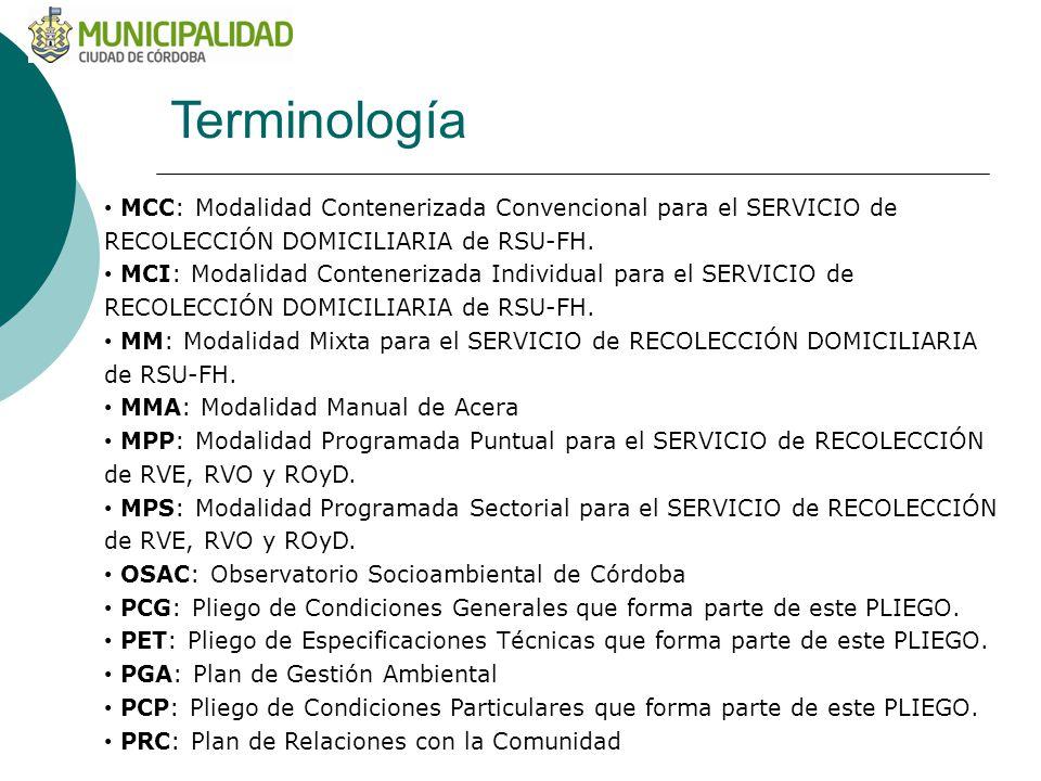 Terminología MCC: Modalidad Contenerizada Convencional para el SERVICIO de RECOLECCIÓN DOMICILIARIA de RSU-FH.