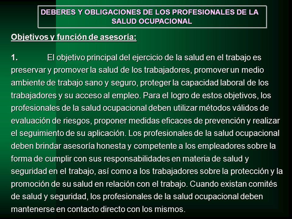 Objetivos y función de asesoría: