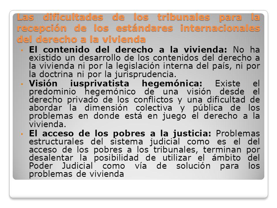 Las dificultades de los tribunales para la recepción de los estándares internacionales del derecho a la vivienda