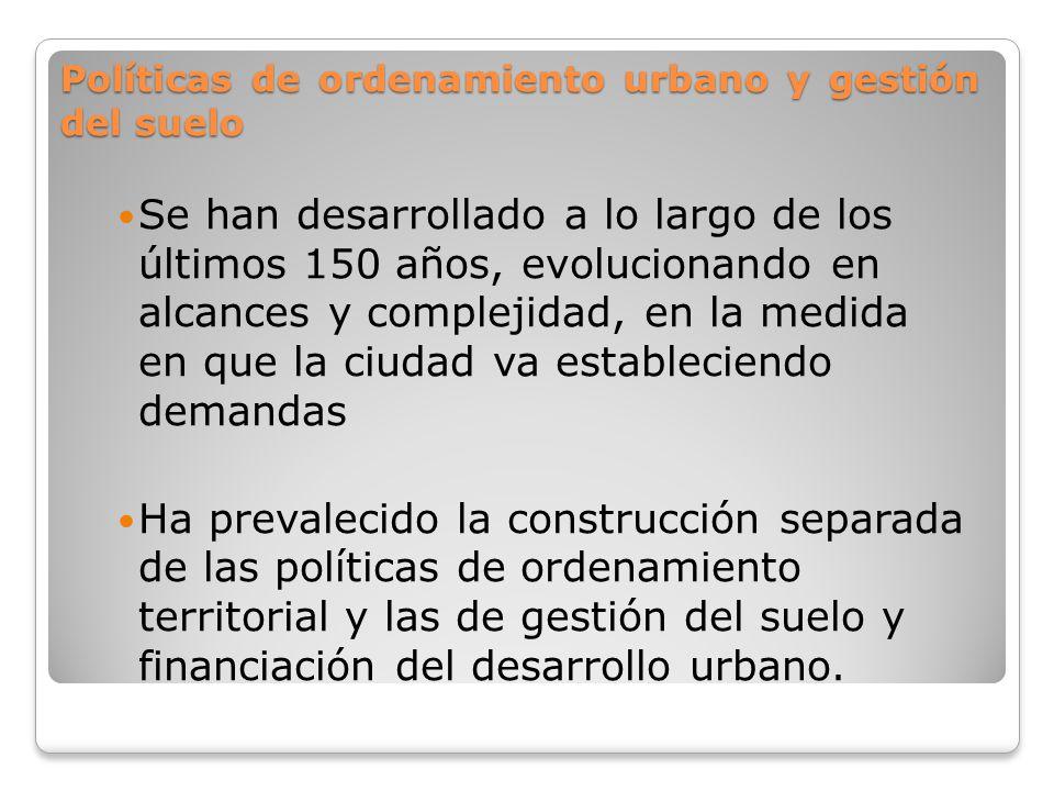 Políticas de ordenamiento urbano y gestión del suelo