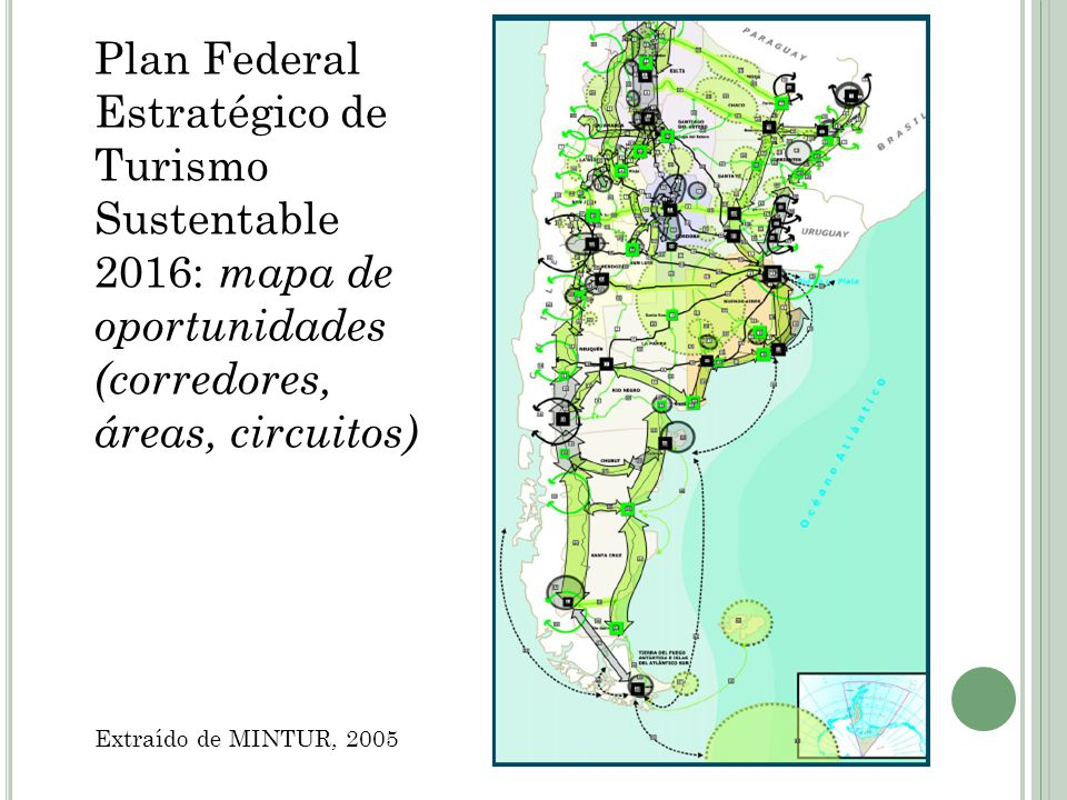 Plan Federal Estratégico de Turismo Sustentable 2016: mapa de oportunidades (corredores, áreas, circuitos)