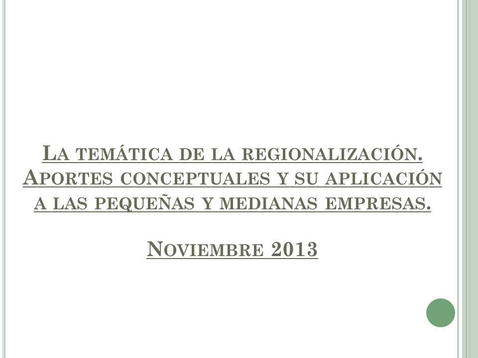La temática de la regionalización