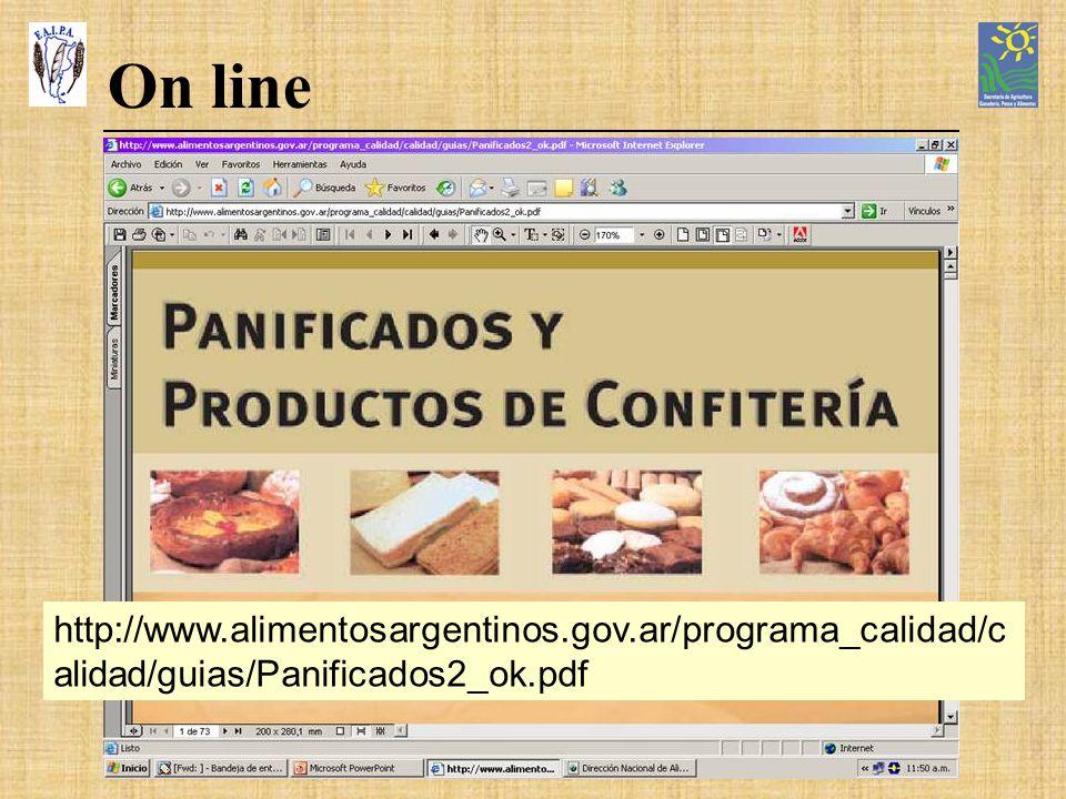 On line http://www.alimentosargentinos.gov.ar/programa_calidad/calidad/guias/Panificados2_ok.pdf