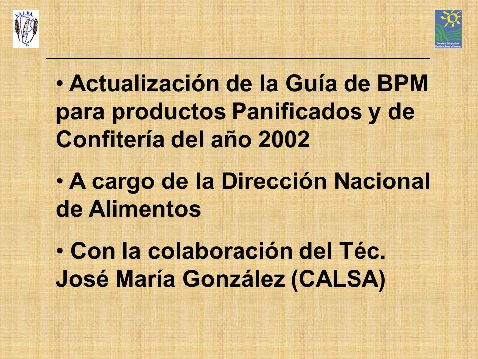 Actualización de la Guía de BPM para productos Panificados y de Confitería del año 2002